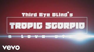 Third Eye Blind Tropic Scorpio.mp3