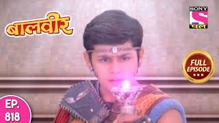Baal Veer - Full Episode 818 - 22nd  December, 2017