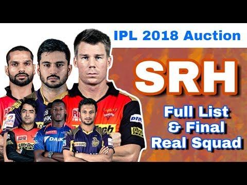 IPL 2018 Auction : SRH - Final Full List of Players & Real Squad | Sunrisers Hyderabad