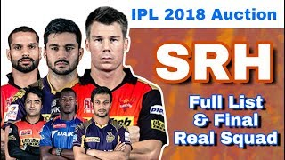IPL 2018 Auction : SRH - Final Full List of Players & Real Squad | Sunrisers Hyderabad