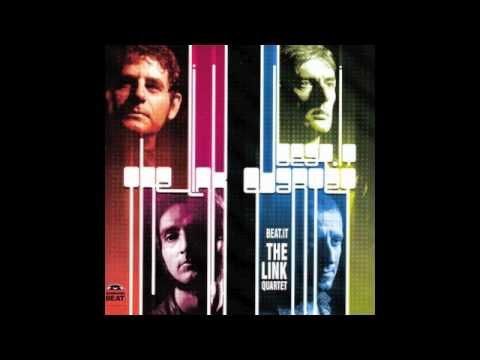 The Link Quartet - Crosstown Traffic
