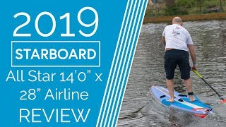 "Starboard All Star Airline 14'0"" x 28"" - 2019 - Review"