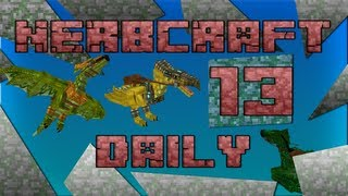 NerbCraft Daily Episode 13 Better Dungeon Raid