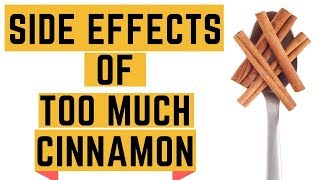 6 Side Effects of Too Much Cinnamon