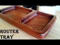 Router Tray (with home-made template/ \no fancy bits) | Woodworking