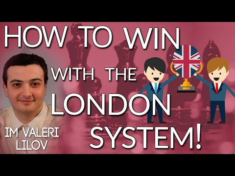 How to Win with the London System!🏋 with IM Valeri Lilov (We