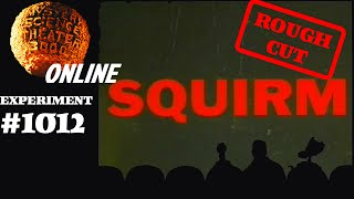 MST3K #1012 - Squirm (ROUGH CUT)