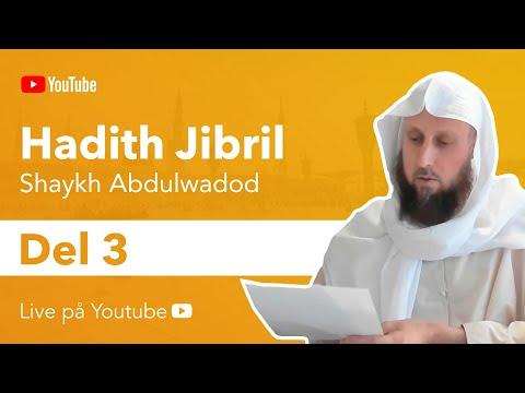 Förklaringen på Hadith Jibril   del 3