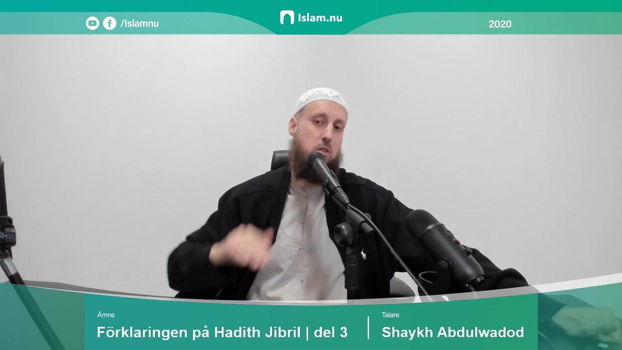 Förklaringen på Hadith Jibril | del 3