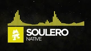 Repeat youtube video [Electro] - Soulero - Native [Monstercat Release]