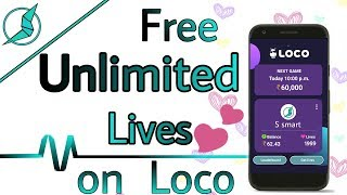 How to get lives in loco || how to get unlimited lives in loco || loco unlimited lives