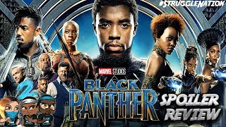 BLACK PANTHER Spoiler Movie Review