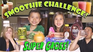 SMOOTHIE CHALLENGE Super Gross Smoothies - GOTTA DRINK IT ALL