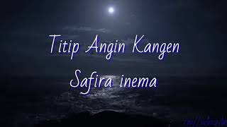 Download Mp3 Titip Angin Kangen   Lintang Ati   - Safira Inema