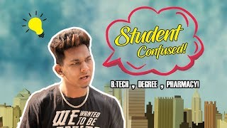 Student Confused | Degree Or Btech Or Pharmacy | Warangal Diaries