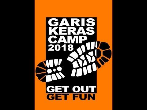 GARIS KERAS CAMP IV 2018 (Official Documenter)