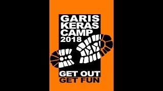GARIS KERAS CAMP IV 2018 (Official Documenter)
