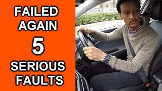Learner Driver Fails Driving Test Again! 5 Serious Driving Faults