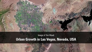 Urban Growth in Las Vegas, Nevada, USA