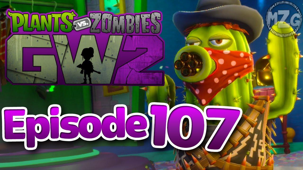 Bandit Cactus!   Plants Vs. Zombies: Garden Warfare 2 Gameplay   Episode 107