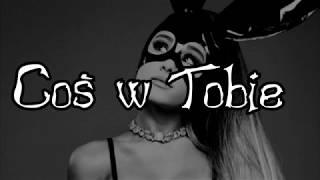 Ariana Grande - Dangerous Woman - Tłumaczenie PL (Napisy Polskie)