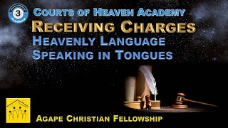 3A - Part 2: Heavenly Language - Speaking in Tongues
