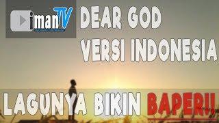 Cover Lagu Dear God Versi Indonesia, Bikin Baper Parah!