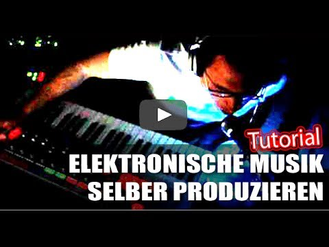 Elektronische Musik produzieren - Was genau du dafür brauchst Teil 1