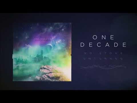 One Decade - No Stone Unturned