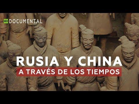 Rusia y China a través de los tiempos - Documental de RT