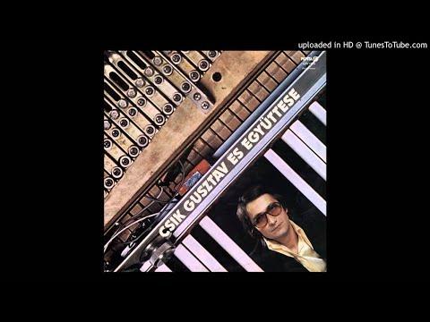 Gusztáv Csík Quartet – Csík Gusztáv És Együttese (1977) HUNGARIAN JAZZ FUSION FULL ALBUM