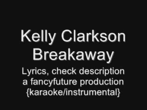 Breakaway (Kelly Clarkson song)