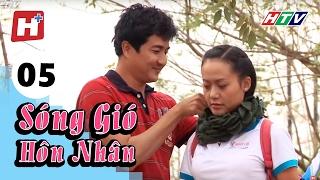 Sóng Gió Hôn Nhân - Tập 05   HTV Films Tình Cảm Việt Nam Hay Nhất 2017