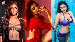 Hot, Bold & Sexy : Kollywood Actresses Viral Photos 2019 | Malavika Mohanan , Kajal, Sanam Shetty