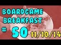 Thumbnail for Board Game Breakfast: Episode 50 - We made it a year!