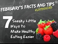 7 NUTRITION TIPS TO MAKE HEALTHY EATING EASY 🍉 🍜  🍞 ✅  - and better than going on a diet