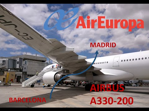 ✈Flight Report✈: Air Europa A330 Barcelona - Madrid [Full Flight]
