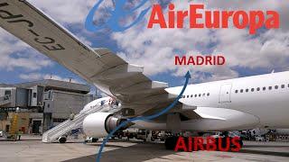 ✈Flight Report✈: Air Europa A330 Barcelona - Madrid [Full Flight]