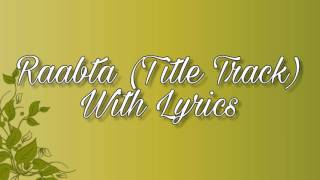 Gambar cover Raabta (Title Track) | Full Song With Lyrics