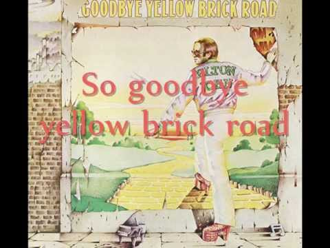 Video - Elton John - Goodbye Yellow Brick Road Lyrics