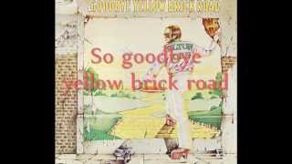 Watch Elton John Goodbye Yellow Brick Road video