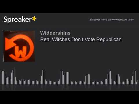 Real Witches Don't Vote Republican