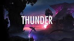 Imagine Dragons – Thunder (Lyrics) 🎵