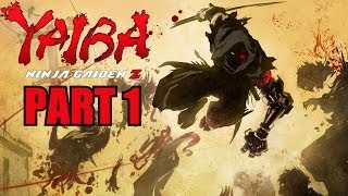 Yaiba: Ninja Gaiden Z Walkthrough Part 1 Xbox 360 Gameplay Review With Commentary