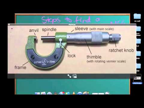 Measuring Devices Lect 3 - How to use a Micrometer screw gauge