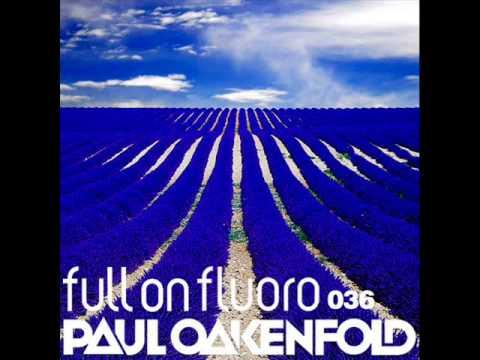 Paul Oakenfold - Toca Me (Benjani Remix) (Paul Oakenfold - Full On Fluoro 036 - 22.04.2014)