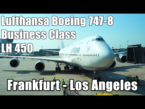 Lufthansa B747-8 Business Class Frankfurt - Los Angeles