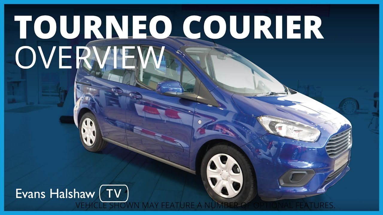 Ford Tourneo Courier 2019 Review Evans Halshaw Ford Youtube