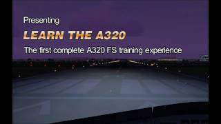 Learn The A320 Trailer - Flight Deck Productions