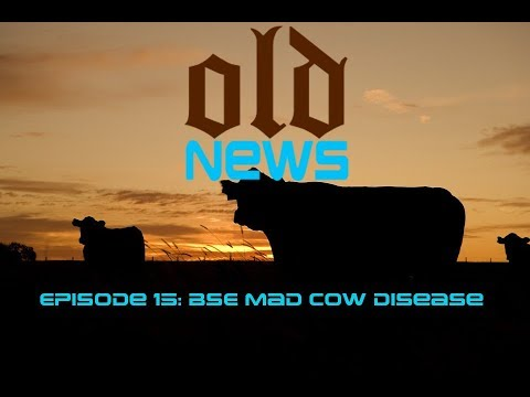 Old News Episode 15: BSE Mad Cow Disease